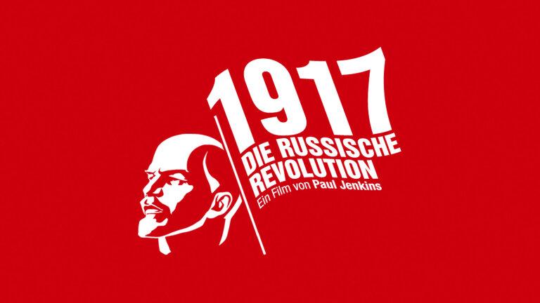 1917 – Die Russische Revolution