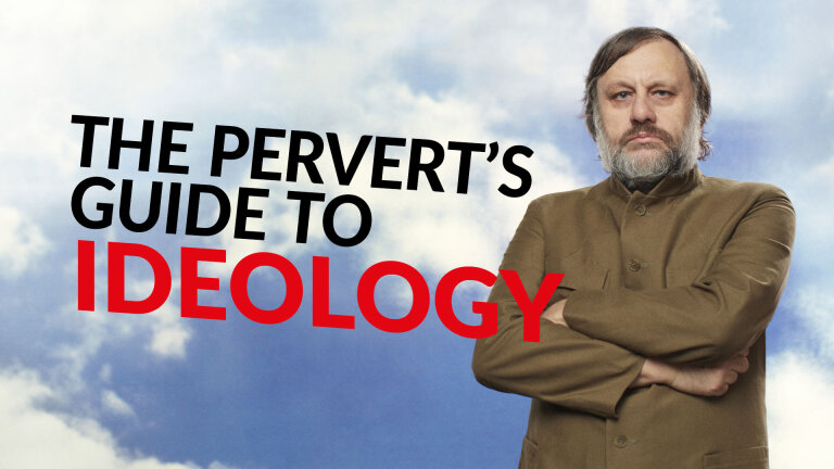 Zizek – The Pervert's Guide to Ideology