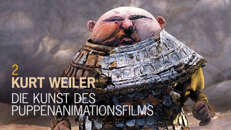 Kurt Weiler – Die Kunst des Puppenanimationsfilms 2