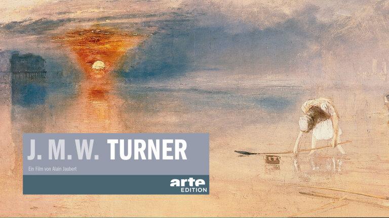 J.M.W. Turner – Meister des Lichts