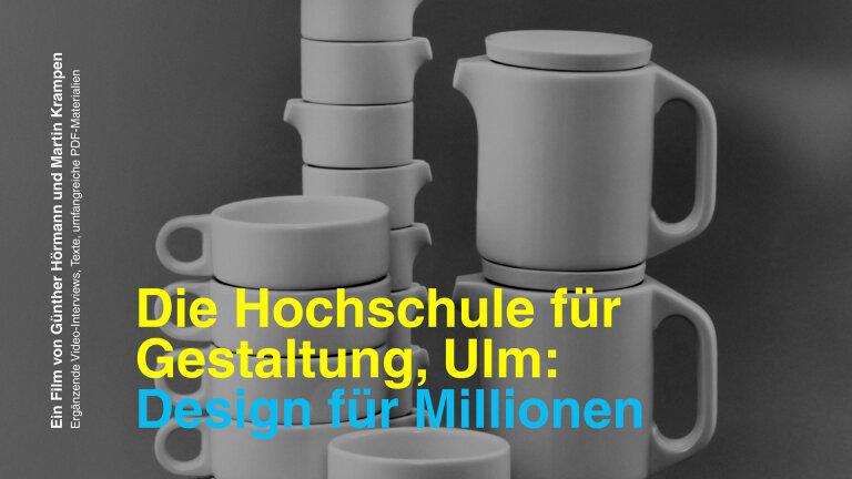 HfG Ulm Design für Millionen