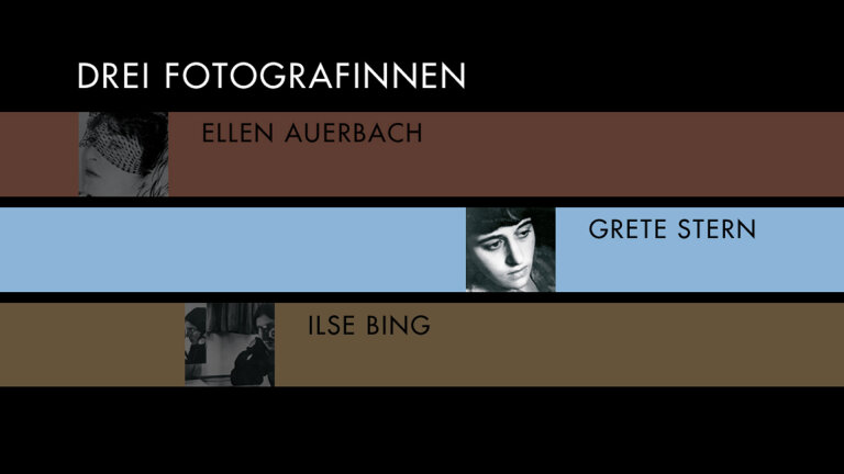 Drei Fotografinnen Grete Stern