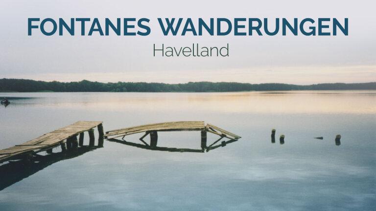 Fontanes Wanderungen Havelland
