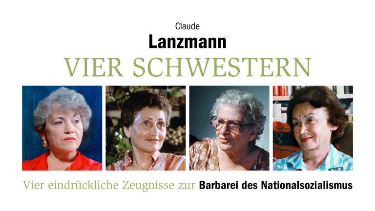 Claude Lanzmann – Vier Schwestern