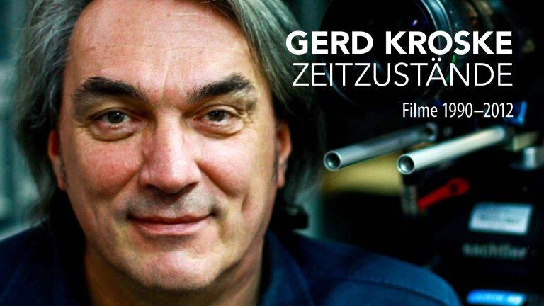 Gerd Kroske Zeitzustände