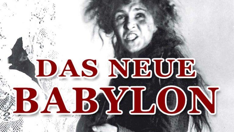 Das neue Babylon